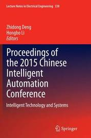 Proceedings of the 2015 Chinese Intelligent Automation Conference