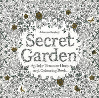 Secret Garden An Inky Treasure Hunt And Colouring Book By Johanna Basford