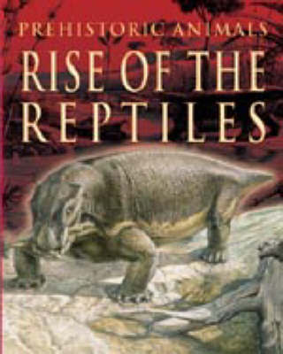 PREHISTORIC ANIMALS RISE OF THE REP image