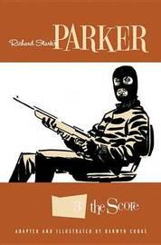 Richard Stark's Parker The Score by Darwyn Cooke