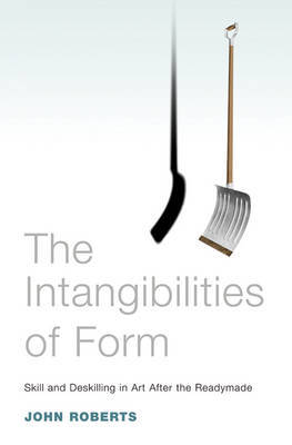 Intangibilities of Form by John Roberts