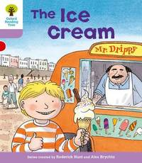 Oxford Reading Tree: Level 1+: More First Sentences C: Ice Cream by Roderick Hunt