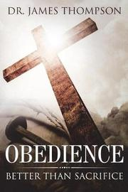 Obedience by Dr James Thompson image