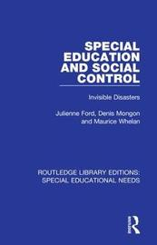 Special Education and Social Control by Julienne Ford