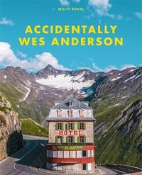 Accidentally Wes Anderson by Wally Koval image