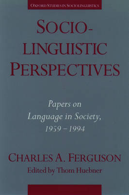 Sociolinguistic Perspectives by Charles A. Ferguson