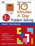 10 Minutes a Day: Problem Solving, Third Grade by DK Publishing