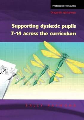 Supporting Dyslexic Pupils Across the Curriculum by Sally Raymond image