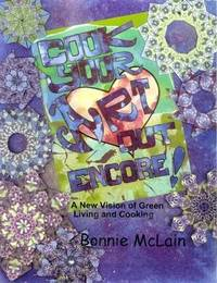 Cook Your ART Out Encore ! by Bonnie McLain