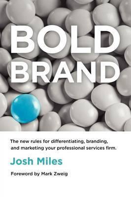 Bold Brand by Josh Miles