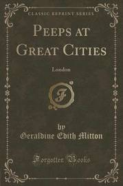 Peeps at Great Cities by Geraldine Edith Mitton
