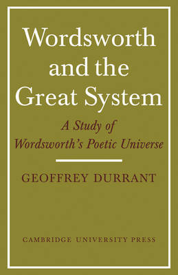 Wordsworth and the Great System by Geoffrey Durrant image