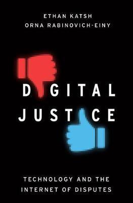 Digital Justice by Ethan Katsh