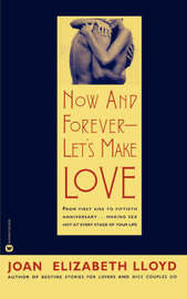 Now and Forever - Let's Make Love by Joan Elizabeth Lloyd image