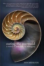 Outing the Mermaid by Ann Medlock