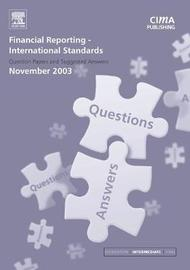 Financial Reporting International Standards November 2003 by CIMA