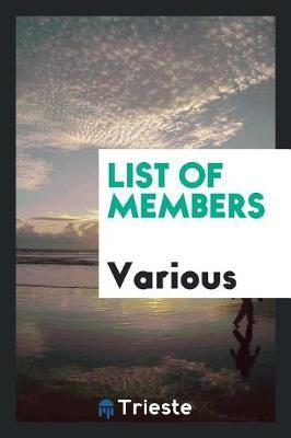 List of Members by Various ~