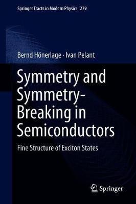 Symmetry and Symmetry-Breaking in Semiconductors by Bernd Hoenerlage image