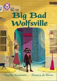 Big Bad Wolfsville by Timothy Knapman image