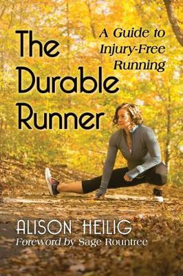 The Durable Runner by Alison Heilig