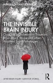 The Invisible Brain Injury by Aurora Lassaletta Atienza