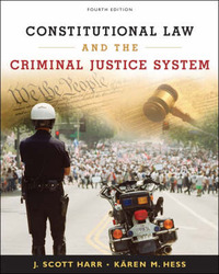Constitutional Law and the Criminal Justice System by J. Harr