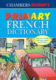Chambers Harrap's Primary French Dictionary by . Chambers image
