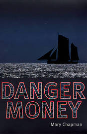 Danger Money by Mary Chapman image