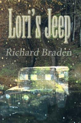 Lori's Jeep by Richard Braden