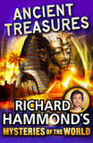 Richard Hammond's Mysteries of the World: Ancient Treasures by Richard Hammond