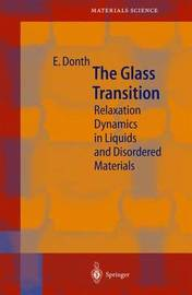 The Glass Transition by Ernst-Joachim Donth