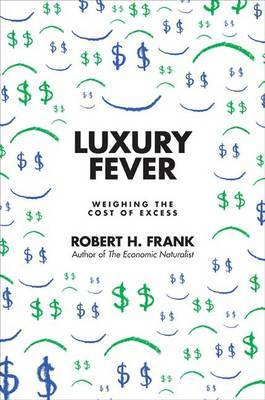 Luxury Fever by Robert H Frank image