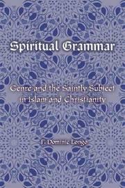Spiritual Grammar by F. Dominic Longo image