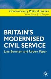 Britain's Modernised Civil Service by June Burnham image