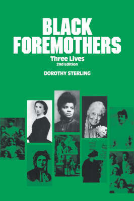 Black Foremothers by Dorothy Sterling image