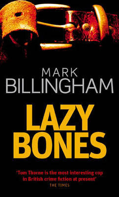 Lazybones (Tom Thorne #3) by Mark Billingham