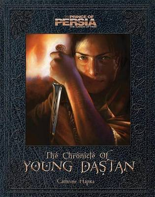 The Chronicle of Young Dastan by Catherine Hapka image