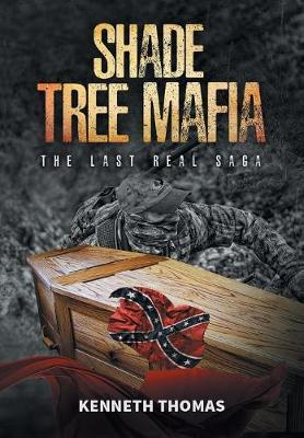 Shade Tree Mafia by Thomas Kenneth