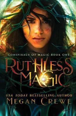 Ruthless Magic by Megan Crewe image
