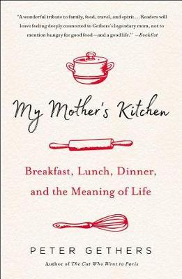 My Mother's Kitchen by Peter Gethers image