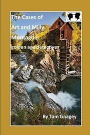 Art and Milly Montague by Tom Gnagey