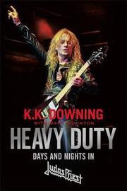 Heavy Duty by K. K. Downing