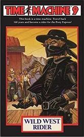 Time Machine 9: Wild West Rider by Stephen Overholser image