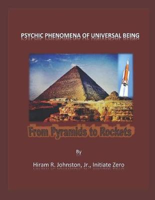 Psychic Phenomena of Universal Being by Hiram Johnston