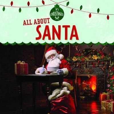 All about Santa by Kristen Rajczak Nelson