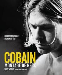 Cobain: Montage of Heck by Brett Morgen