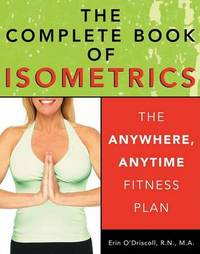 The Complete Book of Isometrics by Erin Rohan O'Driscoll image