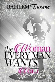 The Woman Every Man Wants by Raheem Shareef Turane image