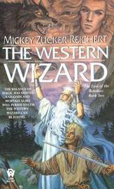 Renshai Trilogy: Western Wizard: 2 by Mickey Zucker Reichert