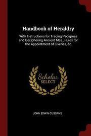 Handbook of Heraldry by John Edwin Cussans image